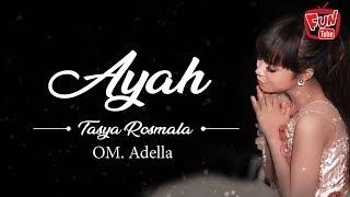 AYAH Tasya Rosmala with Lirik