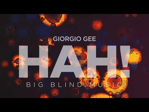 Giorgio Gee - Hah! (Official Audio)