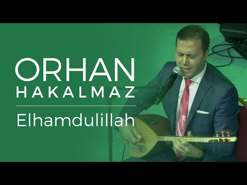 Orhan Hakalmaz - Elhamdulillah