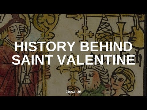 The History Behind St. Valentine