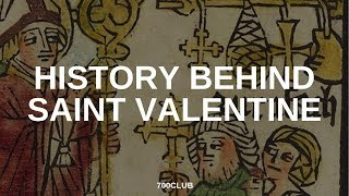 Learn the history of saint valentine's day. ► watch more stories: http://share.cbn.com/5ds46► click to experience god's love, purpose and forgiveness in your...