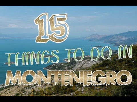 Top 15 Things To Do In Montenegro