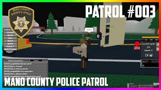 ROBLOX | MANO COUNTY SHERIFF'S OFFICE PATROL #003 | CRAZY TRANSPORTATION WORKERS
