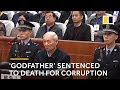 Death penalty for 'godfather' of Chinese coal mining town over millions in bribes