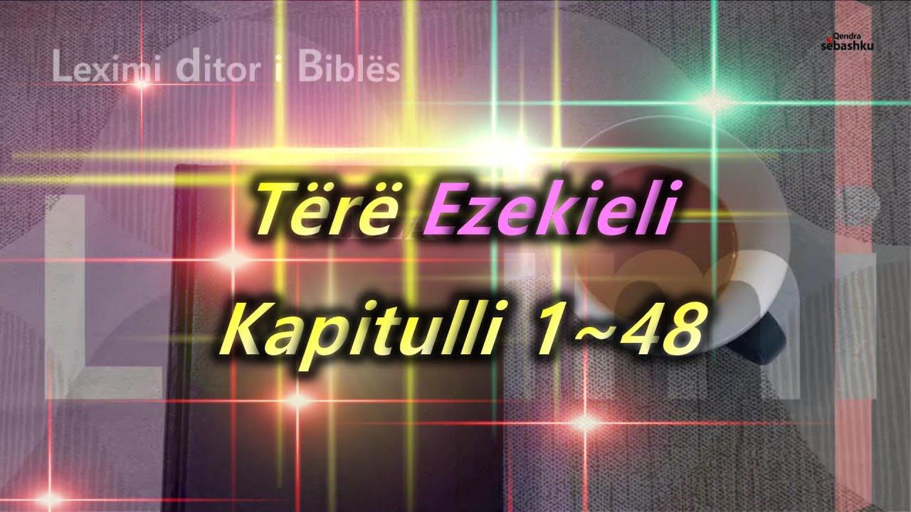 Download [Leximi i Biblës] Tërë Ezekieli.(에스겔 전체)/Bibla audio shqip/Albanian language