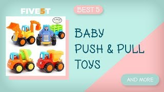 Best 5 Baby Push & Pull Toys 2019