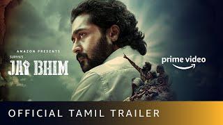Jai Bhim - Official Tamil Trailer   Suriya   New Tamil Movie 2021   Amazon Prime Video