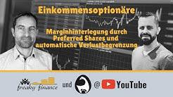 Optionshandel: Marginhinterlegung durch Preferred Shares und automatische Verlustbegrenzung