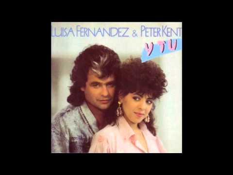 LUISA FERNANDEZ & PETER KENT    Y Tú