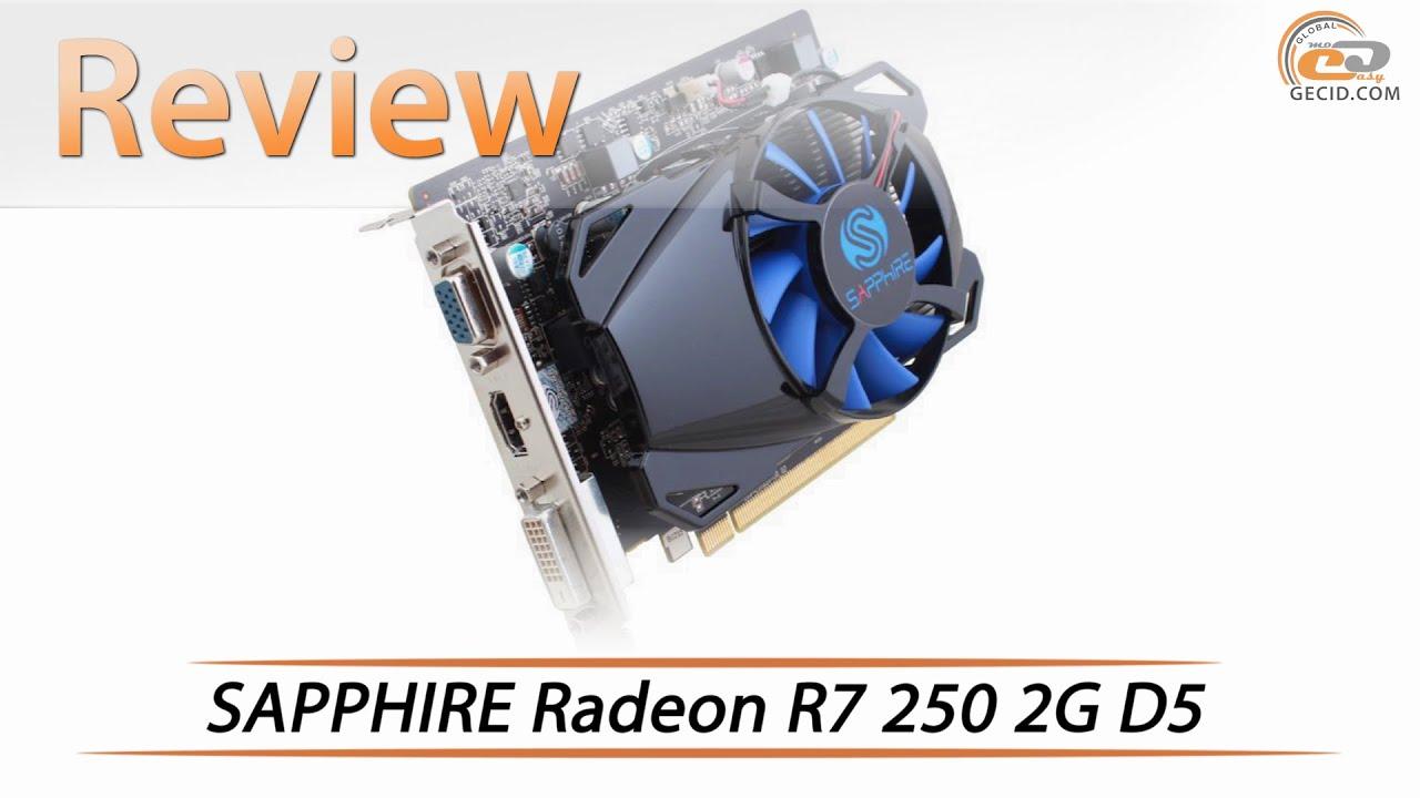 SAPPHIRE Radeon R7 250 2G D5 | Review & Testing