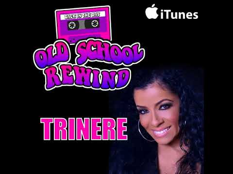 Trinere Joins The Old School Rewind