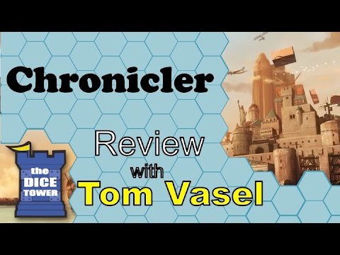 Chronicler Review - with Tom Vasel