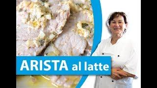 Come Fare L'arista Al Latte - La Cucina Della Laura