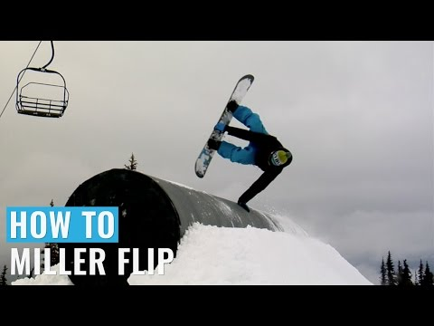 How To Miller Flip On A Snowboard