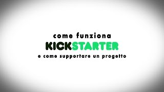 Come funziona Kickstarter