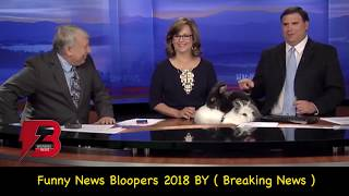 Best News Bloopers 2018 Compilation | Latest News Bloopers | Breaking News USA reporters Bloopers