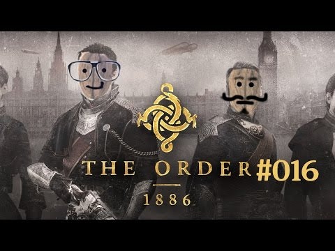 Let's Play The Order 1886 - #16 - Konfrontationen [Coop/PS4/deutsch/HD]