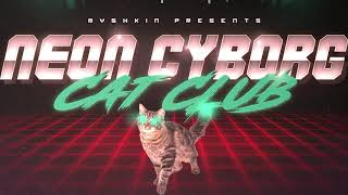 Neon Cyborg Cat Club - Trailer