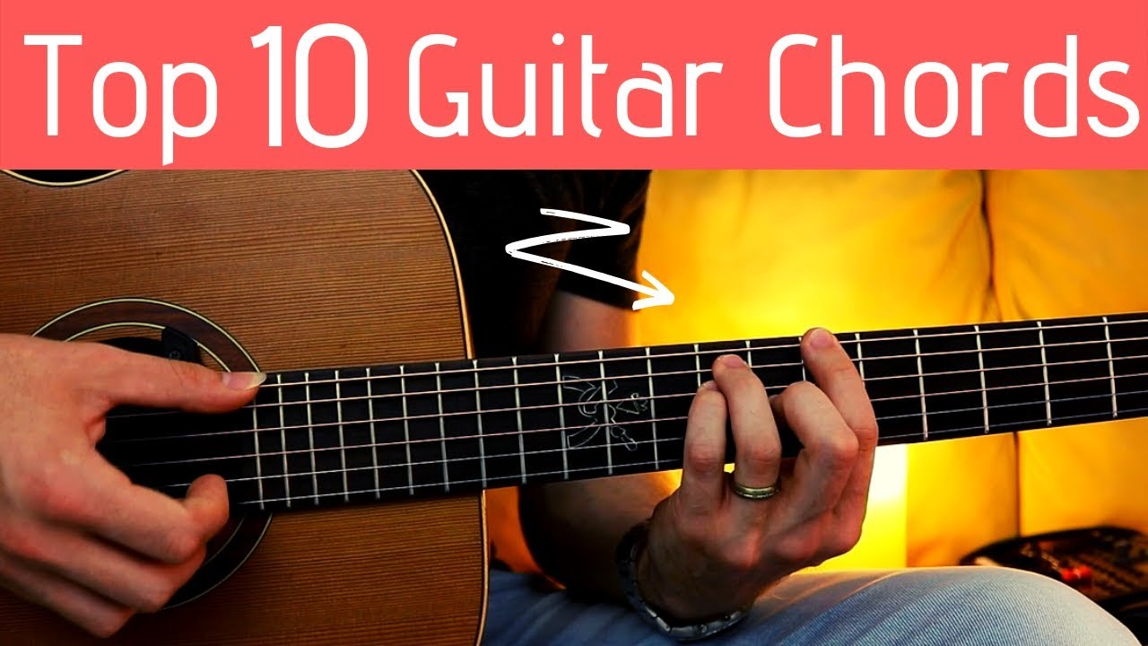 Top 15 Most Popular Chords on the Guitar ... and how to play them