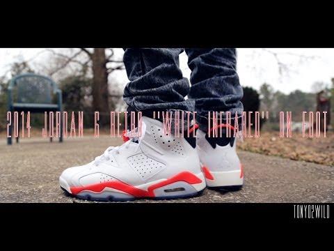 """2014 Jordan 6 Retro """"White Infrared"""" On Foot"""
