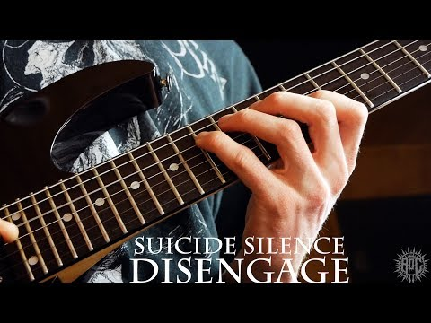 Suicide Silence - Disengage (Guitar Cover)