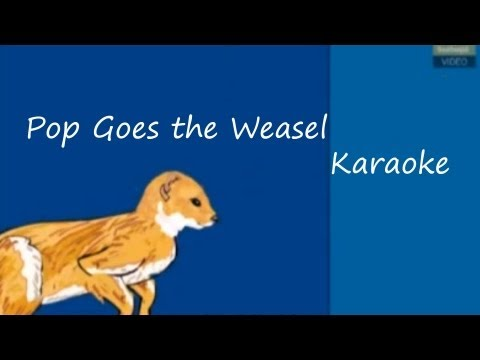 Pop goes the weasel -  Nursery Rhymes - Karaoke [Sing Along with Lyrics]