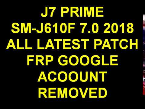SAM-J7 PRIME SM G610F ANDORID 7.0 2018 ALL LATEST PATCH ADB METHOD  FRP GOOGLE ACCOUNT REMOVE BYPASS