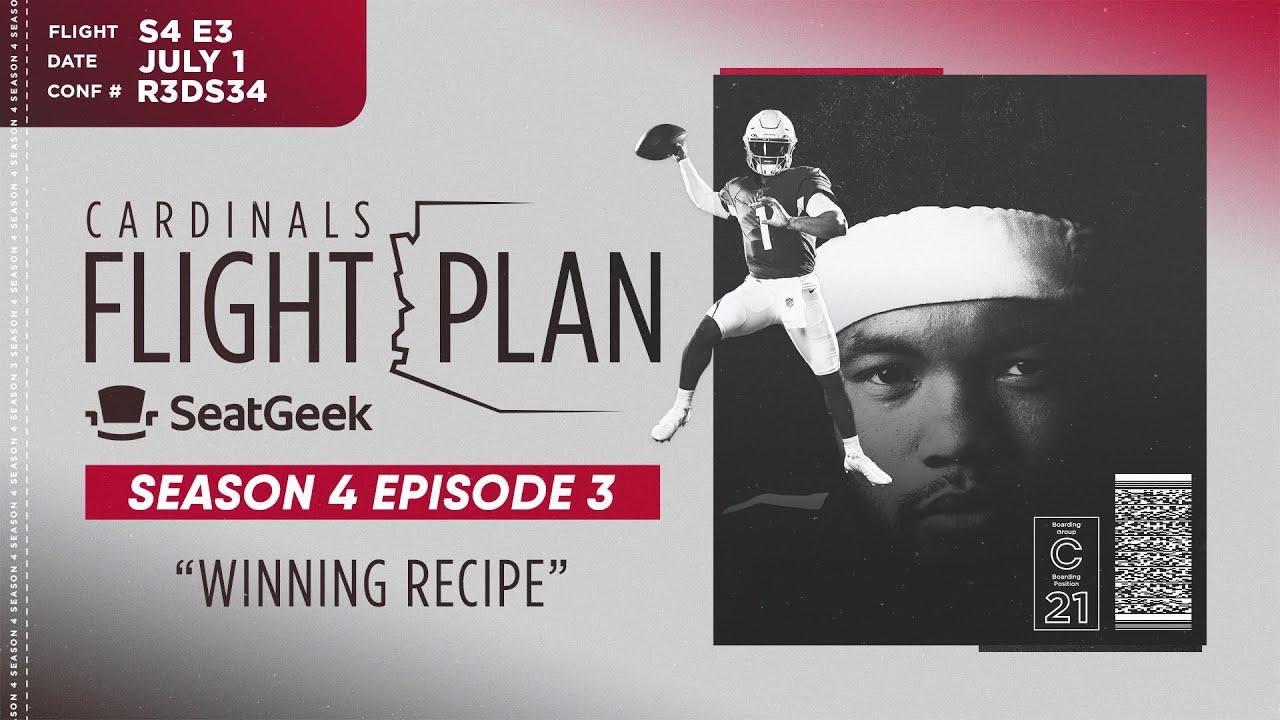 Download Cardinals Flight Plan 2021: Winning Recipe featuring J.J. Watt, Kyler Murray (Ep. 3)