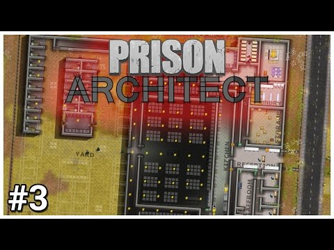 Prison Architect - #3 - Ferocious Foundations  - Let's Play / Gameplay / Construction