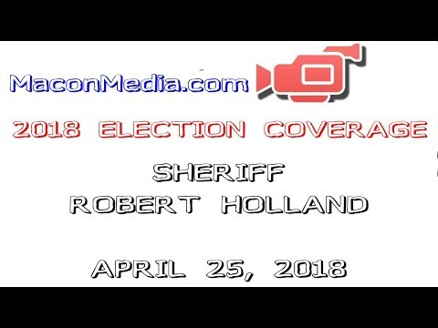 Election 2018 - Robert Holland for Macon County Sheriff