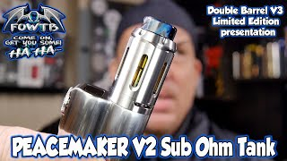 PEACEMAKER V2 Sub Ohm Tank by Squid Industries ** and a look at the LE Double Barrel V3