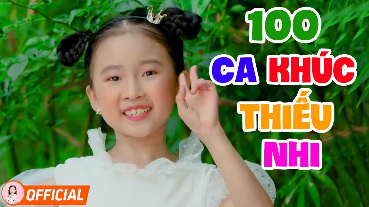 100 Ca Khúc Thiếu Nhi Vui Nhộn Cho Bé Ăn Ngon - Chiêc Thuyền Nan, Bé Chút Chít