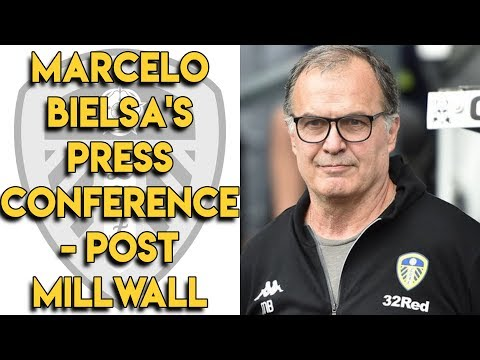 Marcelo Bielsa's Post Millwall Press Conference
