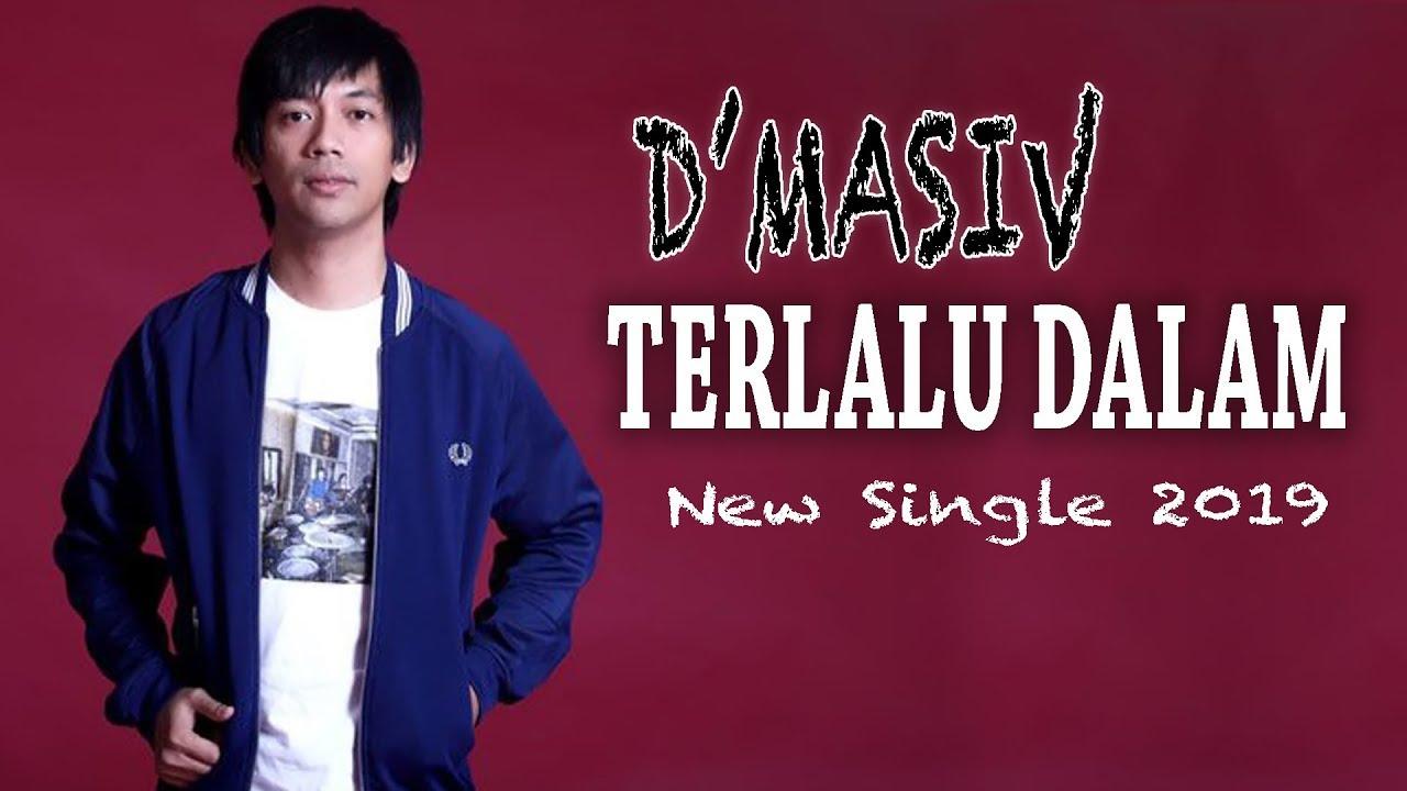 D'MASIV - TERLALU DALAM (UNOFFICIAL LYRIC VIDEO)