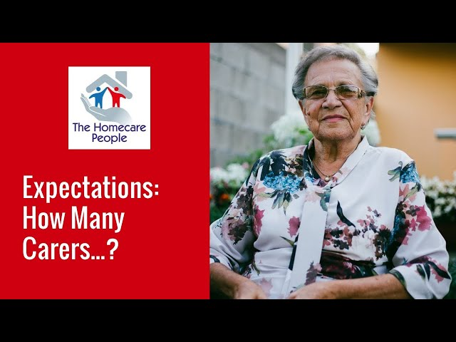 Expectations: How Many Carers...?