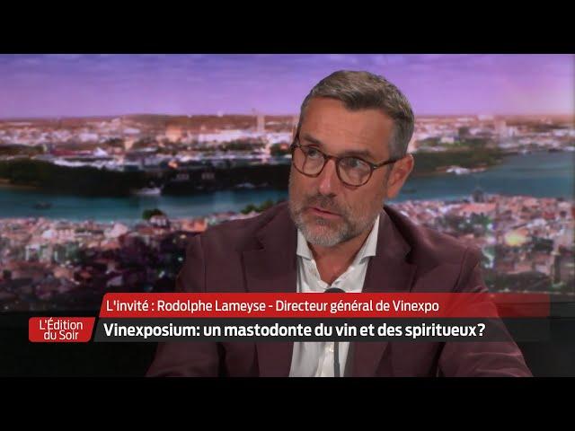 L'Édition du Soir | L'invité | Rodolphe Lameyse, directeur général de Vinexpo