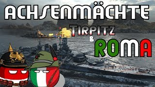 ROMA and Tirpitz Carry the game || World of Warships