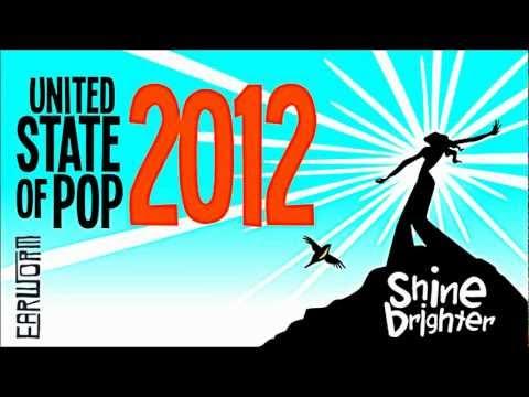 DJ Earworm Mashup - United State of Pop  Shine Brighter