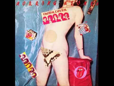Under Cover Of The Night  - The Rolling Stones