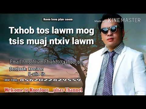 Txhob tos lawm mog tsis muaj ntxiv lawm. 5/25/2018