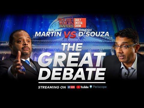 11.16.18 #RolandMartinUnfiltered: The Great Debate: Roland Martin Vs Dinesh D'Souza