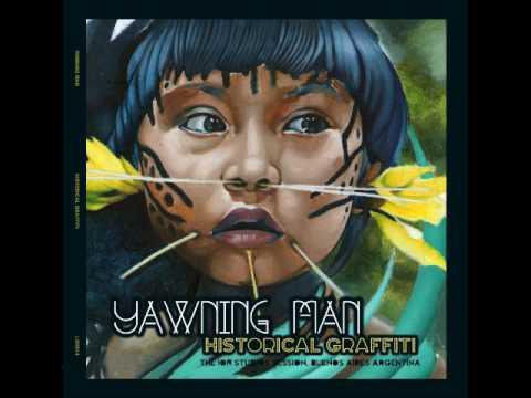 Yawning Man ~ The Wind Cries Edalyn