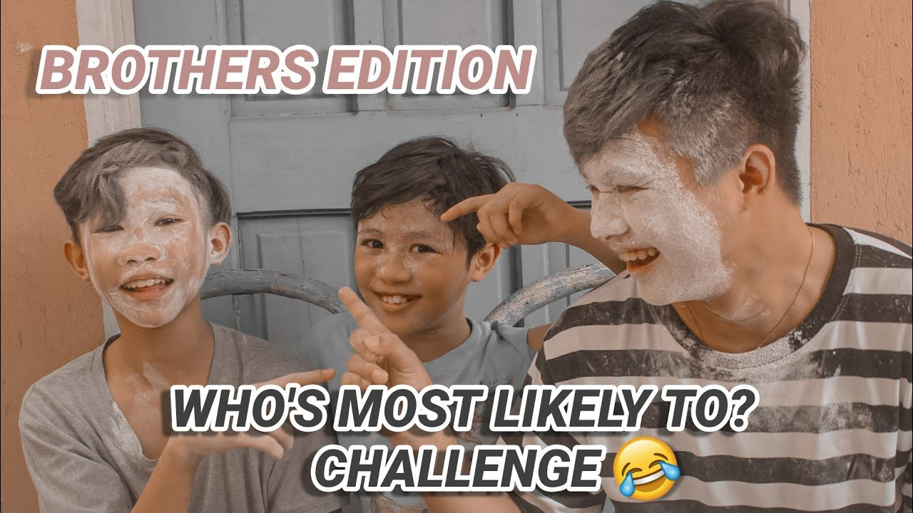 who's most likely to challenge with siblings!