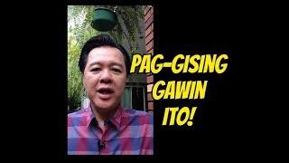 Pag Gising sa Umaga, Gawin 4 Bagay - Payo ni Doc Willie Ong #679 thumbnail
