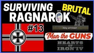 HoI4 - Man The Guns - Challenge Survive BRUTAL Ragnarok! - Part 13 - Calm Before The Storm! + Danzig