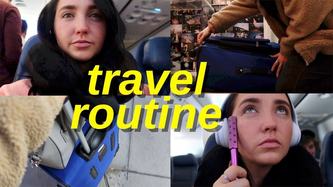travel routine 2018 | how to pack for vacation