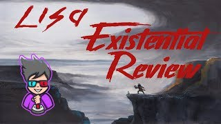 Existential Reviews LISA The Painful