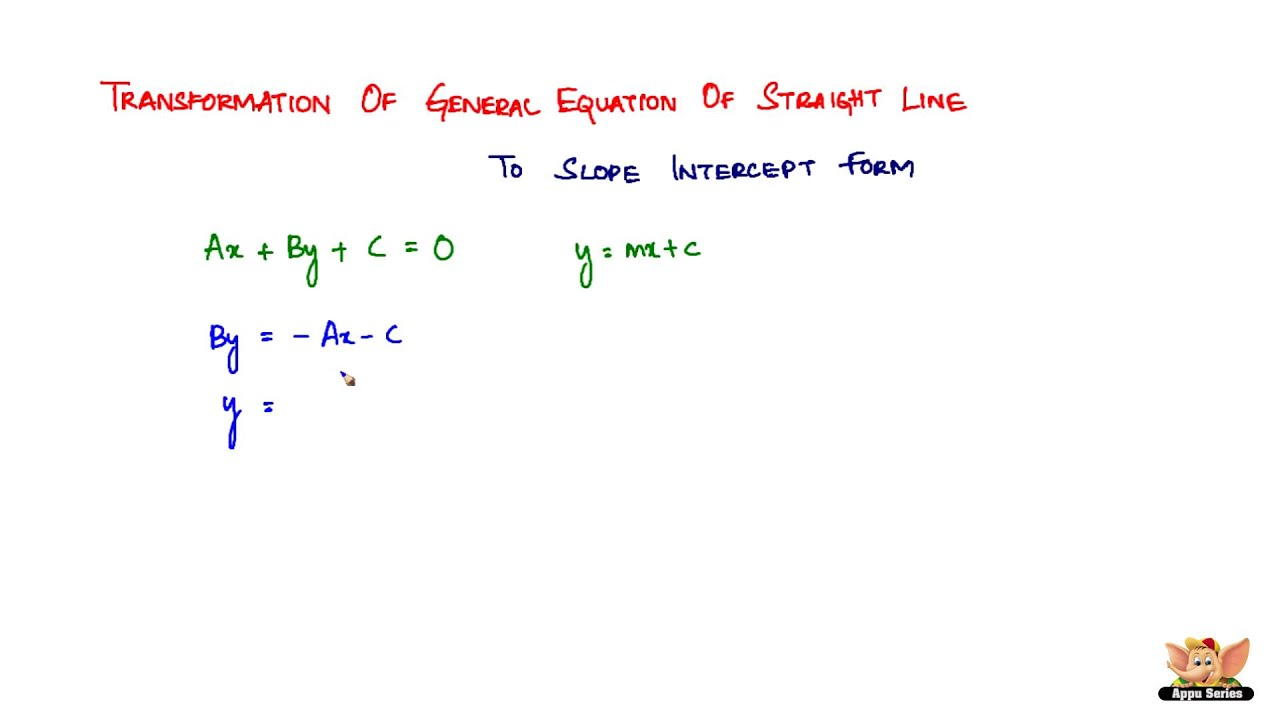 Transformation of general equation of a straight line to slope transformation of general equation of a straight line to slope intercept form falaconquin