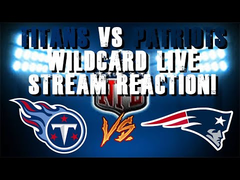 Tennessee Titans Vs New England Patriots Wildcard Live Stream Reaction!