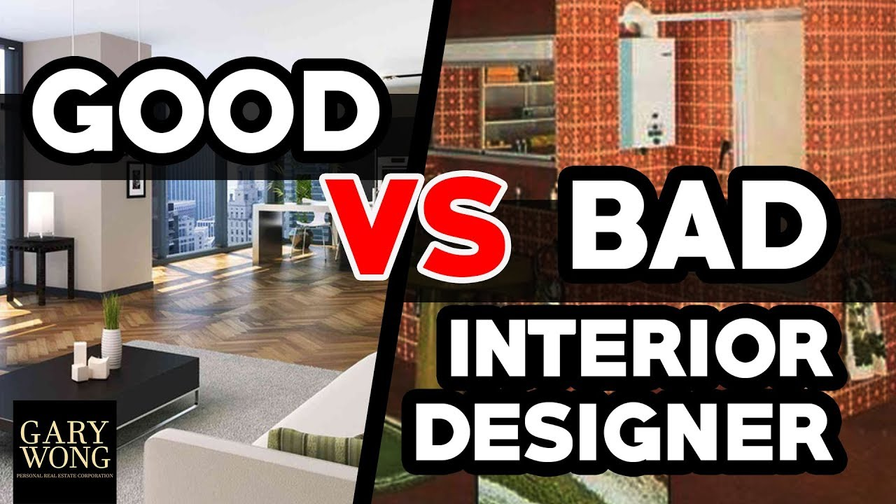 Good Interior Designer VS Bad Interior Designer